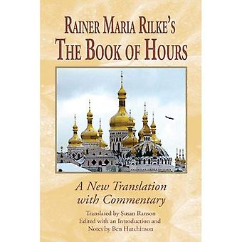 Rainer Maria Rilke's the Book of Hours