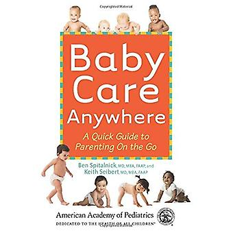 Babypflege überall: Eine Kurzanleitung zur Elternschaft für unterwegs