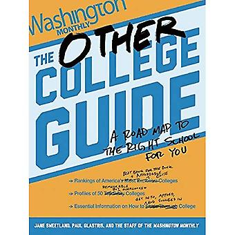Other College guide, The : A Roadmap to the Right School for You