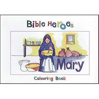 BIBLE HEROES - MARY