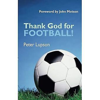 Takk Gud for fotball!