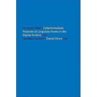 Cyberformalism: Historias de formas lingüísticas en el archivo Digital de