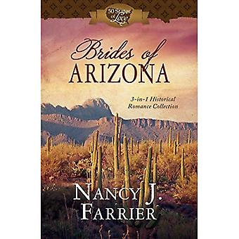 Brides of Arizona: 3-In-1 Historical Romance Collection (50 States of Love)