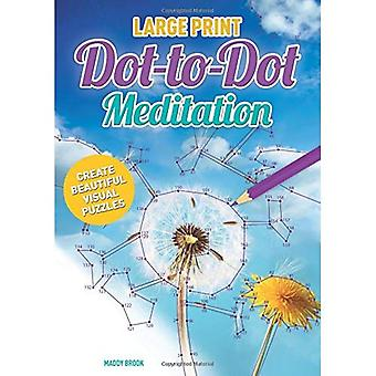 Large Print Dot-to-Dot Meditation