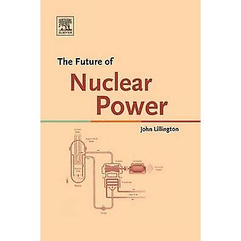 Mennessä Lillington & John ydinvoiman tulevaisuus