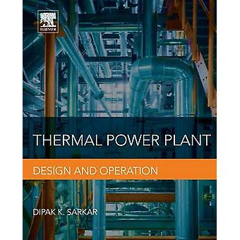 Thermal Power Plant by Sarkar & Dipak