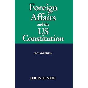 الشؤون الخارجية، ودستور الولايات المتحدة بلويس هينكين &