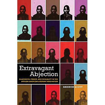 Ekstravagante Abjection sorthed magt og seksualitet i de afrikanske amerikanske litterære fantasi af Scott & Darieck