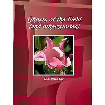 Geesten van het veld en andere verhalen door Kay & Sara Megan