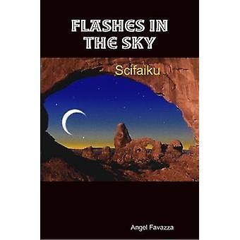 Flitsen in de lucht door Favazza & Angel
