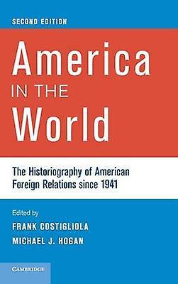 America in the World by Costigliola & Frank