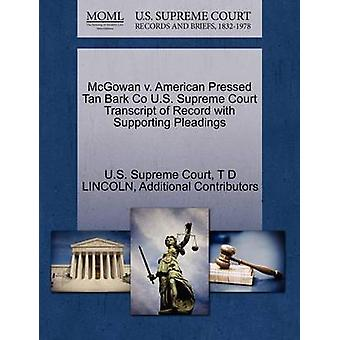 McGowan v. American Pressed Tan Bark Co U.S. Supreme Court Transcript of Record with Supporting Pleadings by U.S. Supreme Court