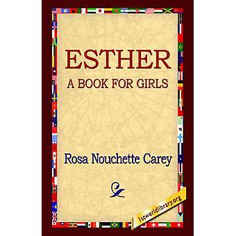 Esther par Carey & Rosa Nouchette