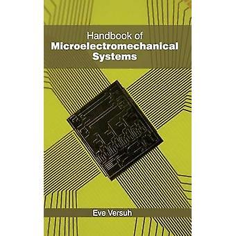 Manual de sistemas microelectromecánicos por Versuh y Eva
