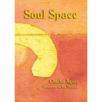 Soul Space by Agnes & Charles