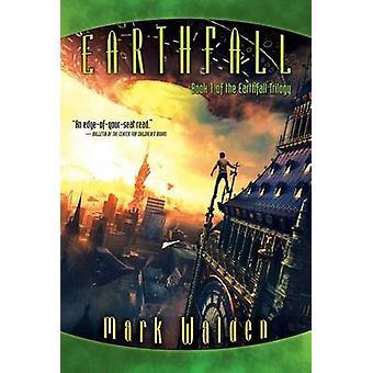 Earthfall by Mark Walden - 9781442494169 Book