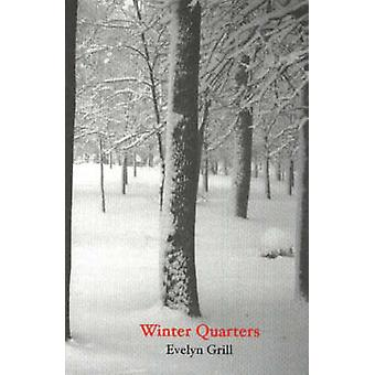 Winter Quarters by Evelyn Grill - Jean M. Snook - 9781572411234 Book