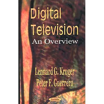 Digital Television - An Overview by Lennard G. Kruger - Peter F. Guerr