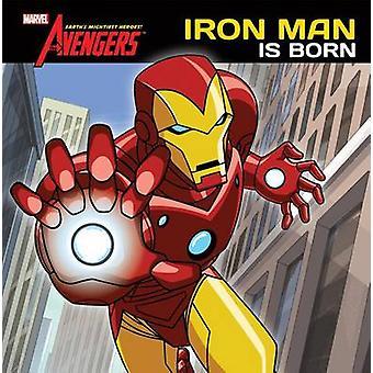Iron Man Is Born by Elizabeth Rudnick - 9781614790037 Book