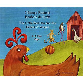 The Little Red Hen and the Grains of Wheat in Romanian and English by