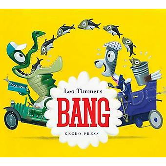 Bang by Leo Timmers - 9781877579172 Book