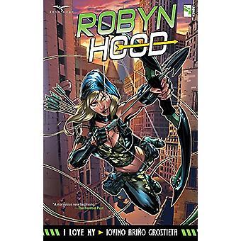 Robyn Hood I Love NY by Lou Iovino - 9781942275565 Book