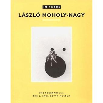 In Focus - Photographs from the J.Paul Getty Museum - Laszlo Moholy-Nag