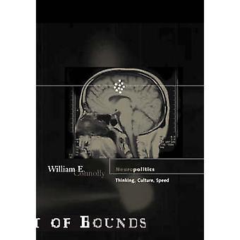 Neuropolitics por William E Connolly