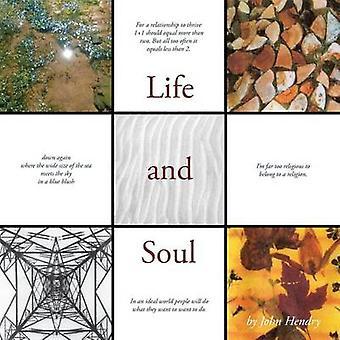 Life and Soul de Hendry et John