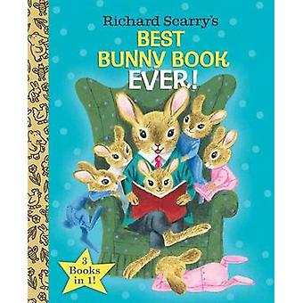 Best Bunny Book Ever by Richard Scarry