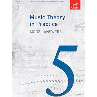 Music Theory in Practice Model Answers Grade 5 (Music Theory in Practice (ABRSM)) (Sheet music) by Abrsm