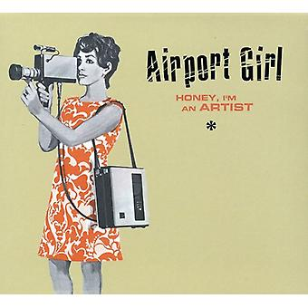 Airport Girl - Honey I'm a Artist [CD] USA import