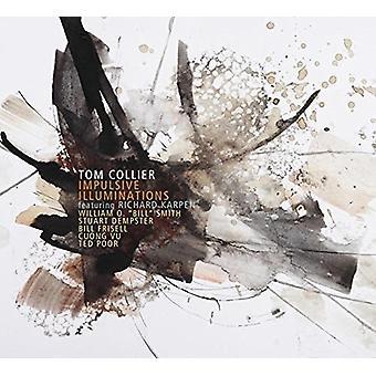Tom Collier - impulsiv Illuminations [CD] USA import