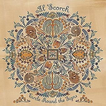 Al Scorch - Circle Round the Signs [CD] USA import