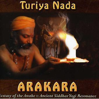 Turiya Nada - Arakara: Ecstasy Awake [CD] USA importen