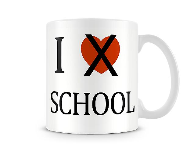 I Dont Love School Printed Mug