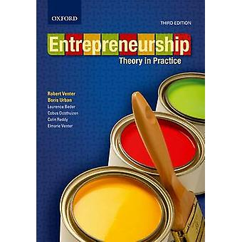 Entrepreneurship - Theory in Practice (3rd Revised edition) by Sheperd