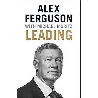 Levando por Alex Ferguson - Michael Moritz - livro 9781473621176