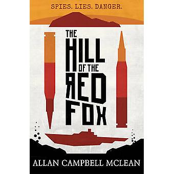 The Hill of the Red Fox (3rd Revised edition) by Allan Campbell McLea