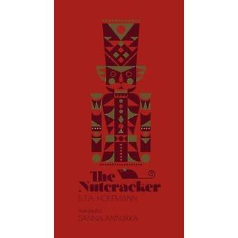 The Nutcracker by Sanna Annukka Ltd - 9781786330635 Book
