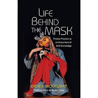 Vie derrière le masque - théâtre pratique comme Instrument de Self-Knowl