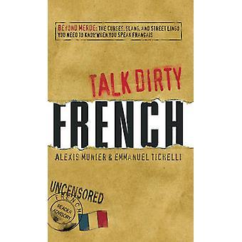 Franska - bortom Merde - förbannelser - Slang - och gatan jargong du behöver