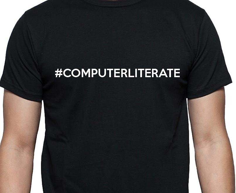 #Computerliterate Hashag Computerliterate Black Hand Printed T shirt