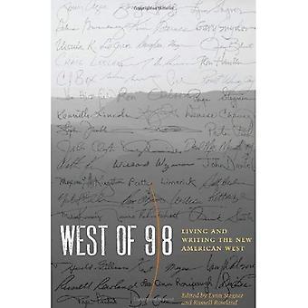 Vest for 98: bor og skrive det nye amerikanske Vesten