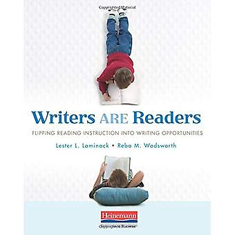 Writers Are Readers: Flipping Reading Instruction Into Writing Opportunities