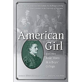 An American Girl, and Her Four Years in a Boys College