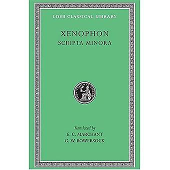 Scripta Minora: Hiéron, Agésilas, Constitution des Lacédémoniens, voies et moyens, commandant de la cavalerie, Art de l'équitation, chasse, Constitution des Athéniens