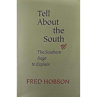 Parlez au sud: Sud Rage d'expliquer (études littéraires du Sud)