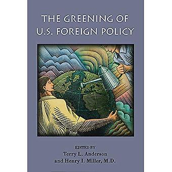 The greening of U. S. foreign policy