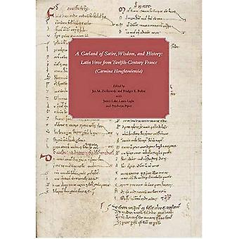 Een boeket van Satire, wijsheid en geschiedenis: An Anthology of Latijnse vers uit twaalfde-eeuwse Frankrijk in Houghton Library (Houghton Library Studies)